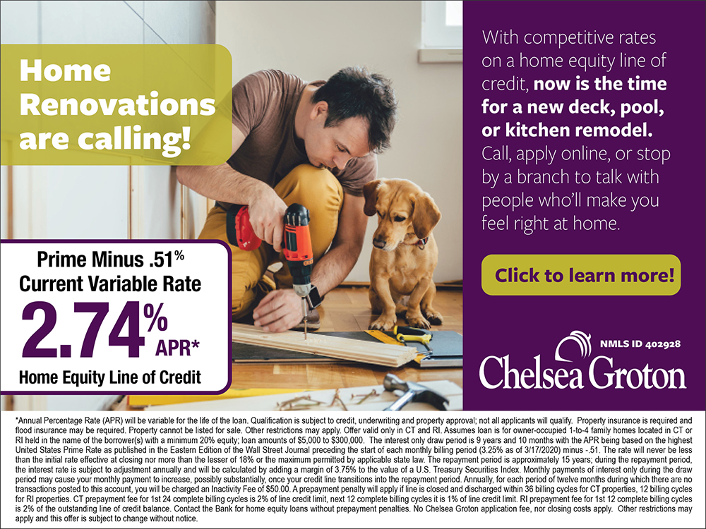 Home renovations are calling. Consider a Home Equity Line of Credit with Chelsea Groton Bank.